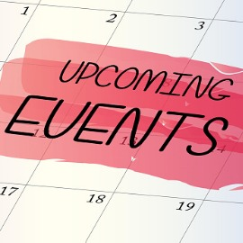 Words written on a calendar: Upcoming Events