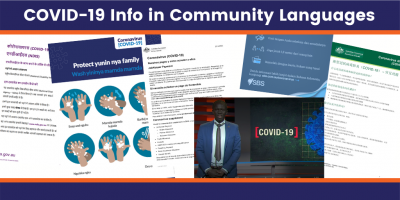 COVID19 Info in Community Languages. Picture is a collage of fact sheets in different languages and scripts.  There are pictures of handwashing and a person presenting on TV.