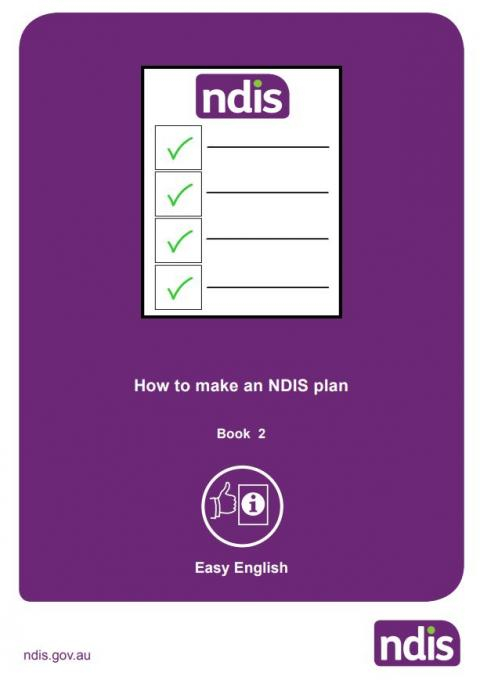 Easy English - Understanding the NDIS - Planning Booklet 2