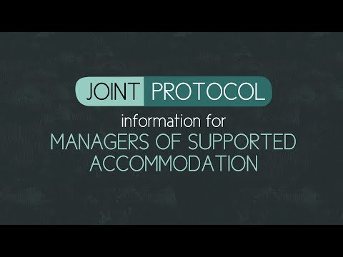 Joint Protocol: Information for Managers of Supported Accomodation