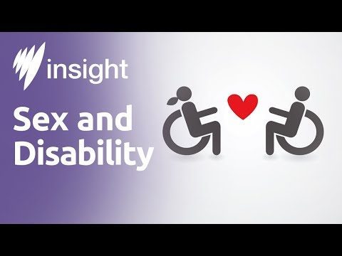 Sex and Disability (Insight 2016  Episode 10)