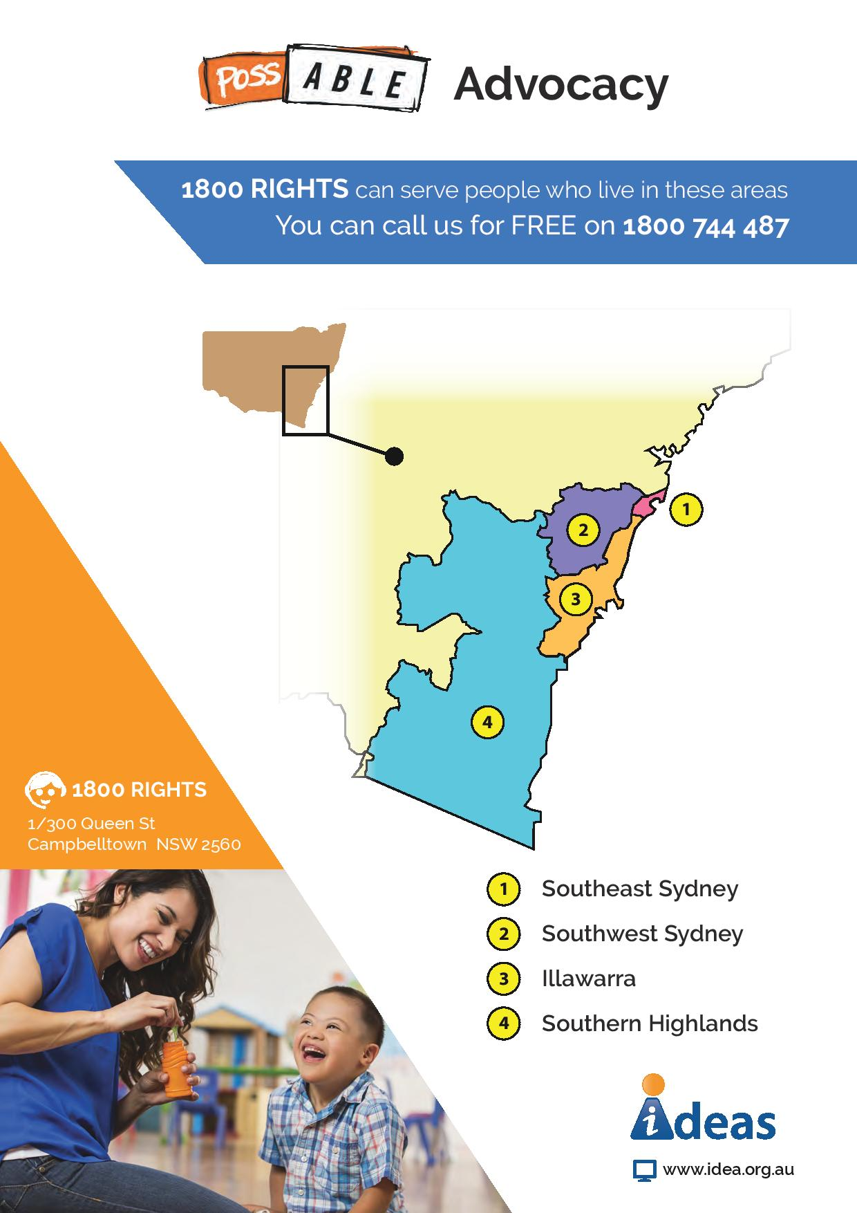 1800 RIGHTS can service people who live in these areas. You can call us for FREE on 1800 744 487. 1: Southeast Sydney 2: Southwest Sydney 3: Illawarra 4: Southern Highlands