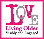 Living Older Visibly and Engaged Logo